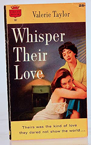 Whisper their love: Taylor, Valerie [pseudonym of Velma Tate (born Velma Nacella Young) ]