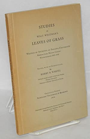 Studies in Walt Whitman's Leaves of Grass; written by students at Philipps-Universit?t, ...