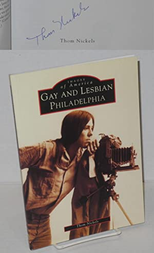 Gay and lesbian Philadelphia [signed]: Nickels, Thom
