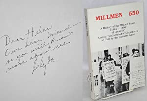 Millmen 550; a history of the militant years (1961-1966) Local 550, United Brotherhood of Carpent...