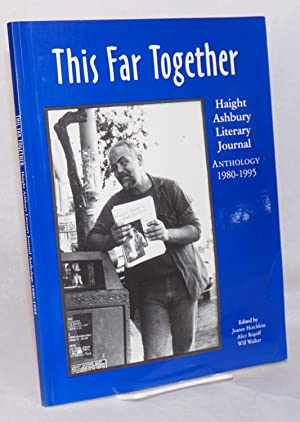 This far together: Haight Ashbury Literary Journal: Hotchkiss, Joanne, Alice