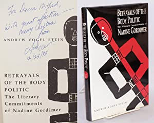 Betrayals of the body politic; the literary commitments of Nadine Gordimer