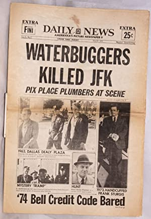 Waterbuggers killed JFK,; pix place plumbers at: Yipster Times]