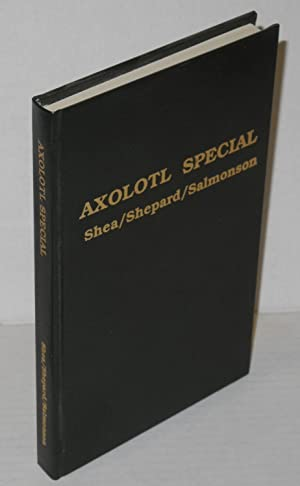 Axolotl special #1: Aymara: Lucius Shepard, introduction by John Kessel; The Revelations and ...