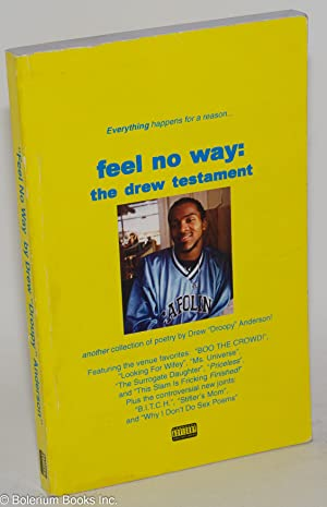 Feel No Way: The Drew Testament: Anderson, Drew
