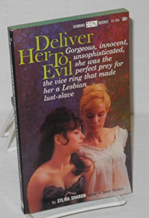Deliver her to evil: Sharon, Sylvia [pseudonym used by Paul Little]
