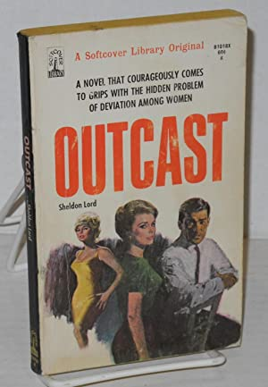 Outcast: Lord, Sheldon [pseudonym of Lawrence Block?]