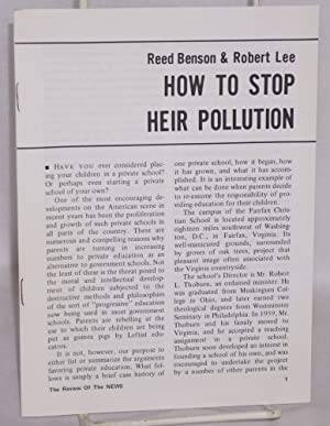 How to stop heir pollution: Benson, Reed; Robert Lee