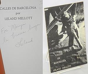 Calles de Barcelona: Mellott, Leland