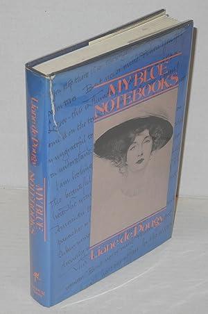 My blue notebooks: de Pougy, Liane,