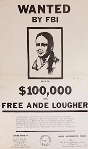 Wanted by FBI: Held on $100,000 bail. Free Ande Lougher [mini-poster]: New World Liberation Front