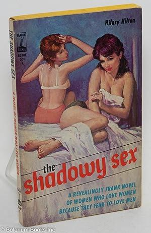 The shadowy sex: Hilton, Hilary