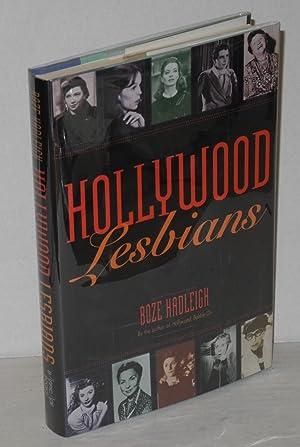 Hollywood lesbians; conversations with Sandy Dennis, Barbara: Hadleigh, Boze