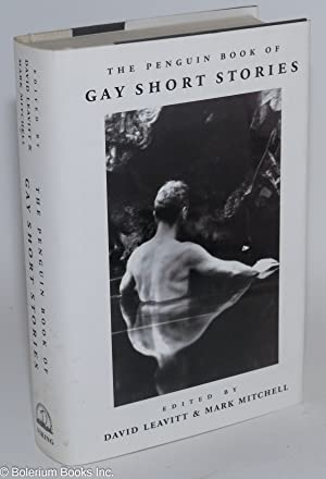The Penguin book of gay short stories: Leavitt, David and