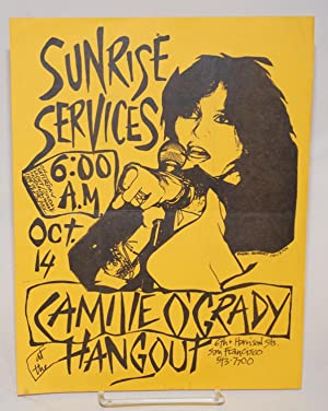 Sunrise services 6:00 AM, Oct. 14. Camille O'Grady at the Hangout [handbill]