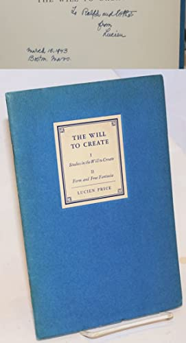 The will to create: I: studies in: Price, Lucien