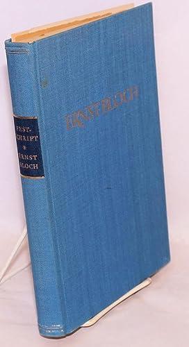 Festschrift Ernst Bloch zum 70.Geburtstag. Herausgegeben von Rugard Otto Gropp: Bloch, Ernst]; ...