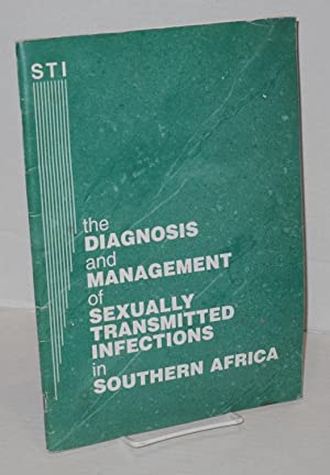 The diagnosis and management of sexually transmitted infections in Southern Africa: Ballard, Ron, ...