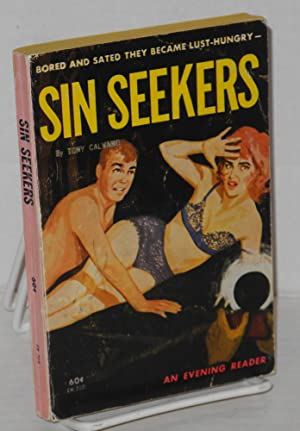 Sin seekers: Calvano, Tony [pseudonym of Thomas Ramirez]