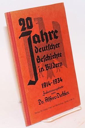 20 Jahre deutscher Geschichte in Bildern 1914 - 1934: Dirksen, Alfons