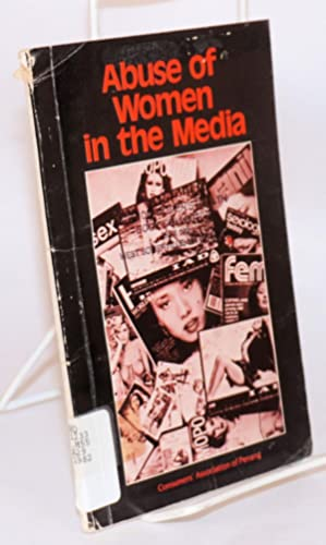 Abuse of women in the media: Consumers Association of