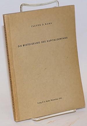 Die Besteuerung des Kapitalgewinns: Kahn, Claude D.