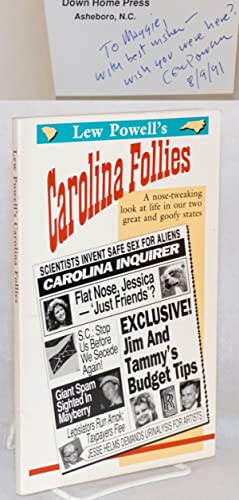 Lew Powell's Carolina follies; a nose-tweaking look at life in our two great and goofy states: ...
