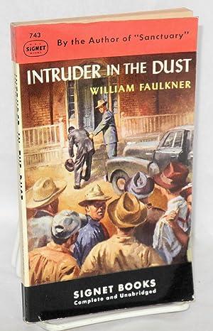 Intruder in the dust; complete and unabridged: Faulkner, William