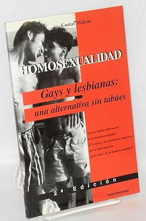 Homosexualidad: gays y lesbianas, una alternativa sin: Malone, Gustav