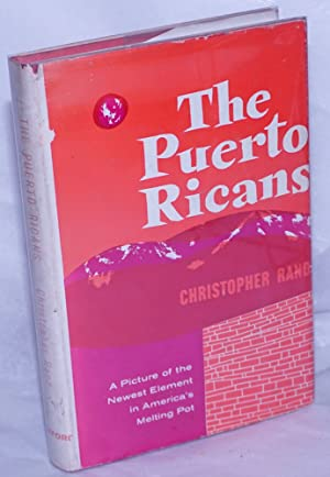 The Puerto Ricans: Rand, Christopher