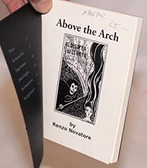 Above the arch: Novatore, Renzo, translated by Wolfi Landstreicher