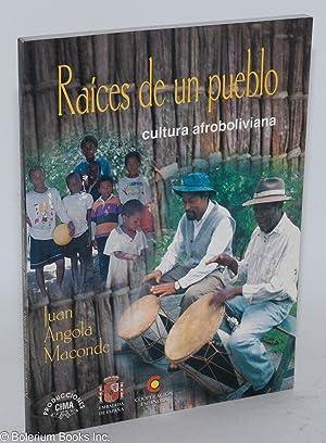 Ra?ces de un pueblo; cultura Afroboliviana: Angola Maconde, Juan