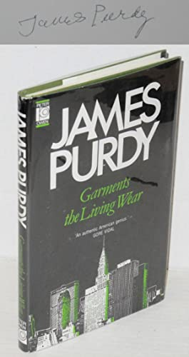 Garments the living wear: Purdy, James