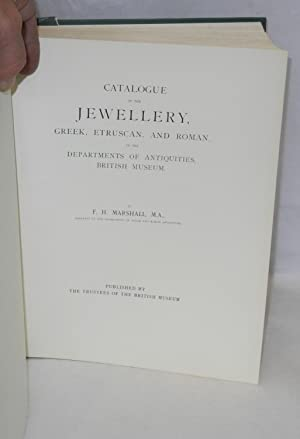 Catalogue of the jewellery, Greek, Etruscan, and Roman, in the Departments of Antiquities, British ...