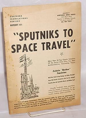 Sputniks to Space Travel