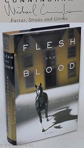 Flesh and blood: Cunningham, Michael