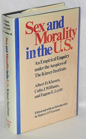 Sex and morality in the U.S.: an: Klassen, Albert D.,