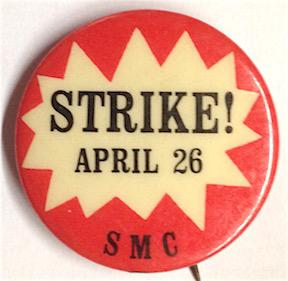 Strike! April 26 [pinback button]: Student Mobilization Committee [to End the War in Vietnam]