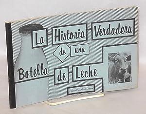 Historia verdadera de una botella de leche: Galarza, Ernesto