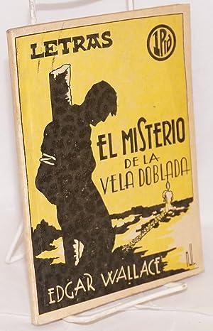 El misterio de la vela doblada; in Letras, revista literaria popular. a?o II, Enero de 1938, n?m. 7...