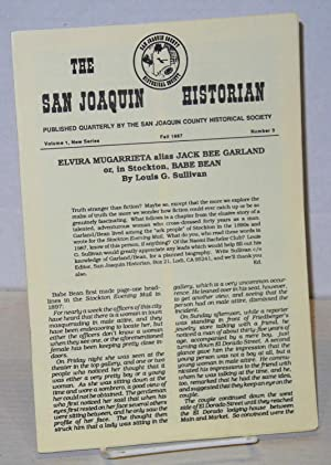 The San Joaquin historian: vol. 1, new series, #3, Fall 1987: Elvira Mugarrieta alias Jack Bee ...