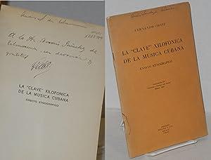 "La ""clave"" xilofonica de la musica Cubana;: Ortiz, Fernando"