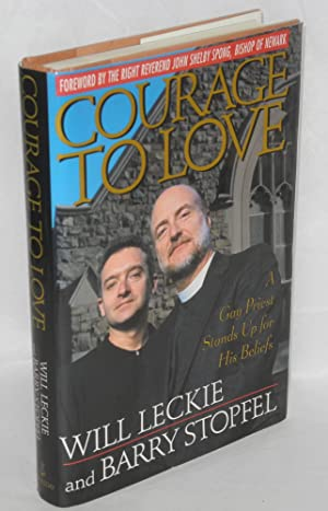 Courage to Love: a gay priest stands up for his beliefs