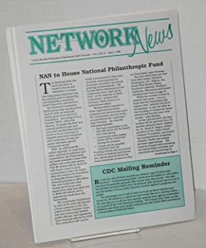 Network News: semi-monthly publication of the National AIDS Network; [22 issue broken run]