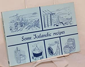 Some Icelandic Recipes. Translated By Holmfridur Jonsdottir