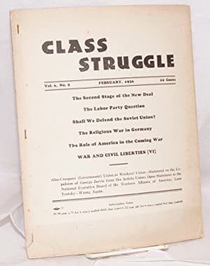 Class struggle, official organ of the Communist Leage of Struggle (adhering to the Internationalist...