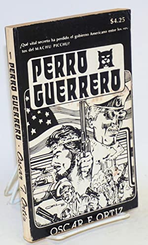 Perro Guerrero: Ortiz, Oscar F.