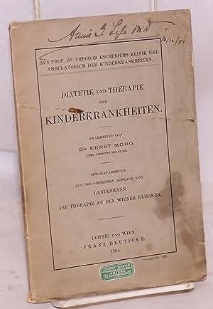 Di?tetik und Therapie der Kinderkrankheiten: Moro, Ernst