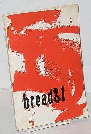 Bread & 1: Kuenstler, Frank, editor, Adrianao Sado, Antonin Artaud, Robert Kelly, Tuli ...