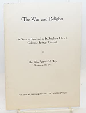 The war and religion. A sermon preached in St. Stephens Church